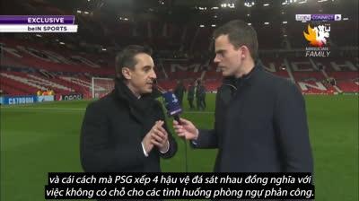 Huyền thoại Gary Neville nhận định gì về trận MU 0-2 PSG?