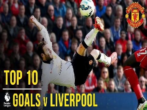 10 bàn thắng đẹp nhất của M.U vào lưới Liverpool