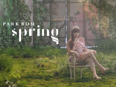 Park Bom ''cứng đờ'' bên Dara lộng lẫy trong MV trở lại ''Spring''