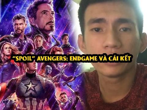 Thanh niên spoil 'Avengers: Endgame' và cái kết