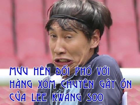Lee Kwang Soo và 'kế bẩn' đối phó với hàng xóm gây tiếng ồn
