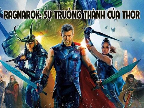 'Thor: Ragnarok': Màn lột xác ngoạn mục của gã Thần Sấm khờ và đỉnh cao trưởng thành của Marvel