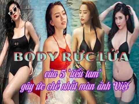 Body rực lửa của 5 'tiểu tam' gây ức chế nhất màn ảnh Việt