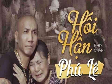 PHIM CA NHẠC: HỐI HẬN - Phú Lê