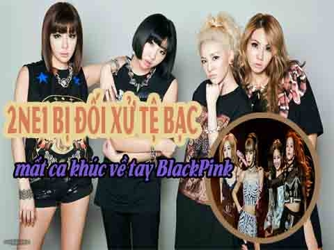 2NE1 bị đối xử tệ bạc, mất ca khúc về tay Black Pink