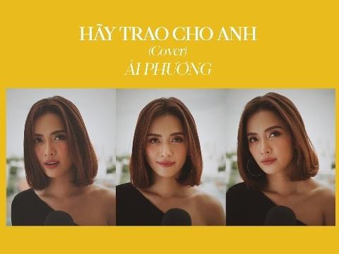 Ái Phương cover ''HÃY TRAO CHO ANH'' hay nuốt đĩa khiến Sky phát cuồng