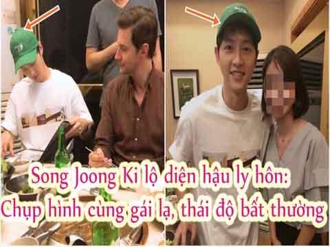 Song Joong Ki lộ diện hậu ly hôn: Chụp hình cùng gái lạ, thái độ bất thường