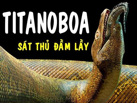 Quái vật khổng lồ nặng gấp đôi trăn Anaconda