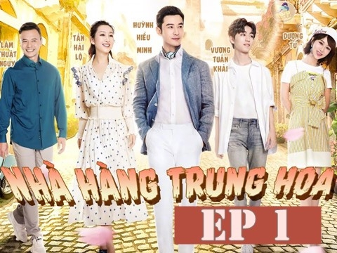 Nhà Hàng Trung Hoa mùa 3 - Tập 1