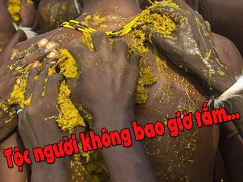 Kỳ lạ: Bộ tộc cả đời không bao giờ tắm