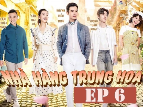 Nhà Hàng Trung Hoa mùa 3 - Tập 6 (P1/3)