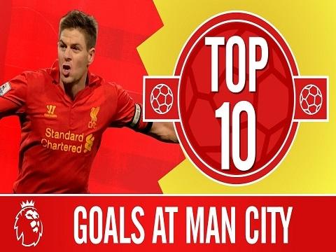 10 bàn thắng đẹp nhất của Liverpool vào lưới Man City