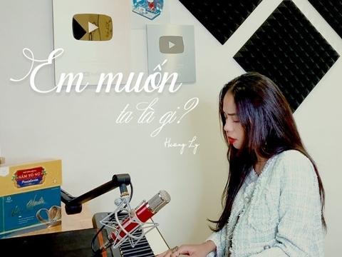 Hương Ly tái xuất với bản cover ''Em muốn ta là gì'' sầu thê thảm