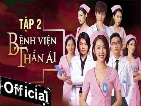Bệnh Viện Thần Ái - Tập 2 - Thúy Ngân, Quang Trung xử lý Tân Hoa hậu Hoàn Vũ