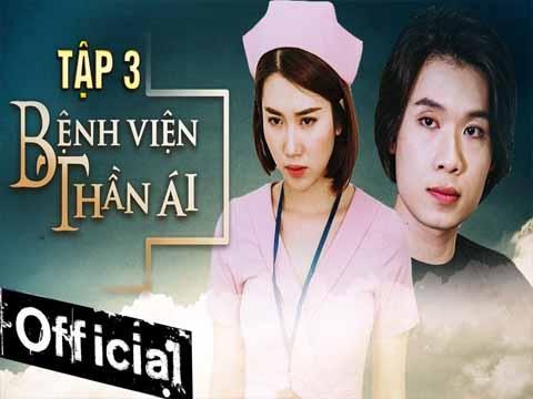 Bệnh Viện Thần Ái - Tập 3 - Thúy Ngân, Quang Trung, Hoa hậu Hoàn Vũ Khánh Vân