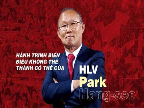 HLV Park Hang Seo: Hành trình từ zero đến hero