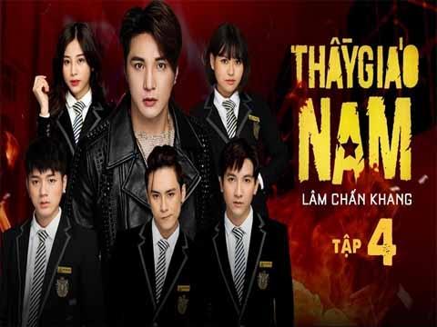 THẦY GIÁO NAM - Lâm Chấn Khang (4)
