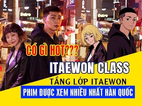 'Tầng Lớp Itaewon' - Có gì HOT trong bộ phim đang được xem nhiều nhất Hàn Quốc?
