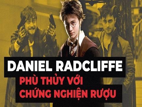 Chuyện gì đã xảy ra với 'Harry Potter' Daniel Radcliffe?