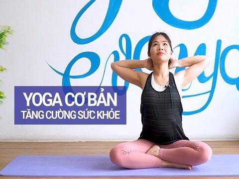 Hướng dẫn tập Yoga đơn giản tại nhà tăng cường sức đề kháng