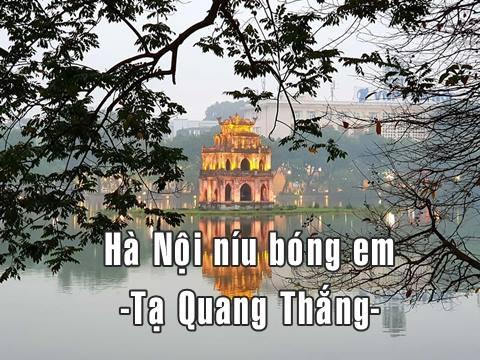 Hà Nội Níu Bóng Em - Tạ Quang Thắng