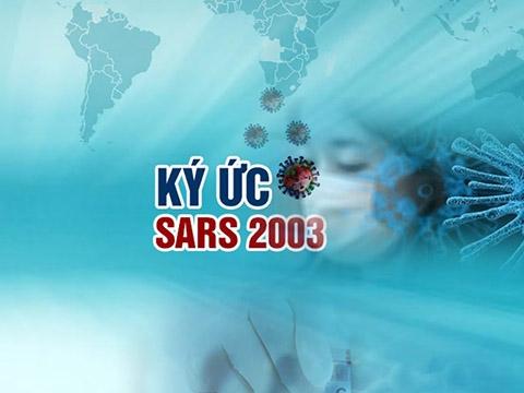 Ký ức dịch SARS 2003 và cuộc chiến với Covid-19
