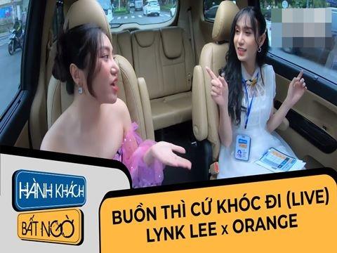 Lynk Lee cùng đọ giọng với Orange, live 'Buồn thì cứ khóc đi' cực lầy