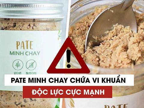 Chất độc trong Pate Minh Chay nguy hiểm nhất thế giới