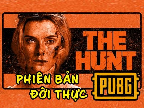 Tóm tắt phim 'The Hunt' - PUBG phiên bản thực