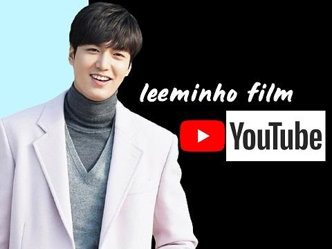 Lee Min Ho mở kênh YouTube riêng, tự dựng phim về cuộc đời mình