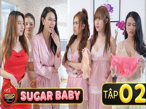 SUGAR BABY - Tập 2 - Thế Giới Sugar Khắc Nghiệt