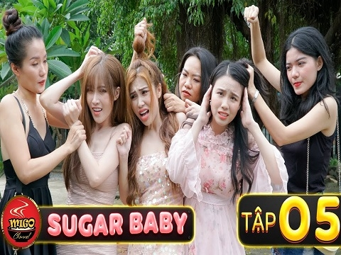 SUGAR BABY - Tập 5 - Hợp Đồng Ngàn Đô Và Cái Giá