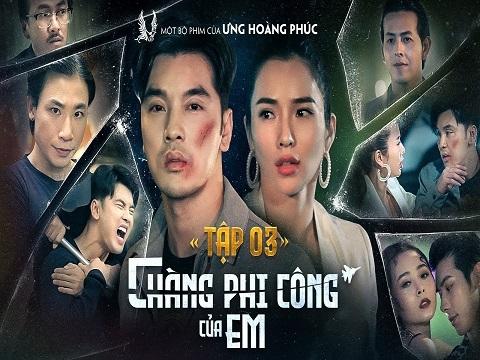 CHÀNG PHI CÔNG CỦA EM - TẬP 3 - ƯNG HOÀNG PHÚC