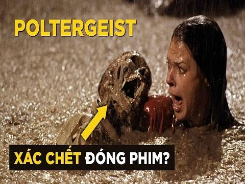 Poltergeist: Dùng XÁC NGƯỜI THẬT Quay Phim & Cái Kết Bi Thương