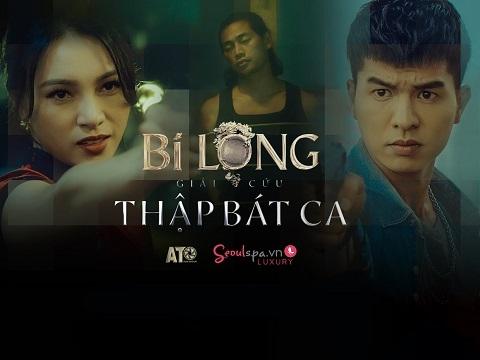 BI LONG GIẢI CỨU THẬP BÁT CA - Steven Nguyễn, Lợi Trần
