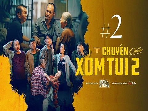 CHUYỆN XÓM TUI PHẦN 2 - Tập 2 - Thu Trang, Tiến Luật, Huỳnh Phương