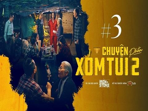 CHUYỆN XÓM TUI PHẦN 2 - Tập 3 - Thu Trang, Tiến Luật, Huỳnh Phương