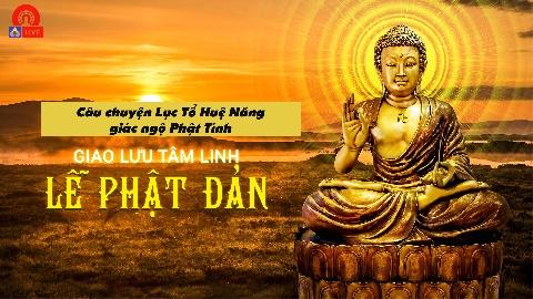 Câu chuyện Lục Tổ Huệ Năng giác ngộ Phật Tính